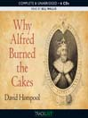 Why Alfred Burned the Cakes (MP3)